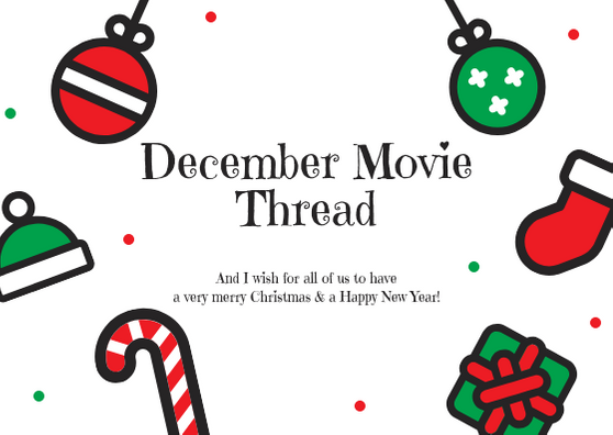 December Movie Thread