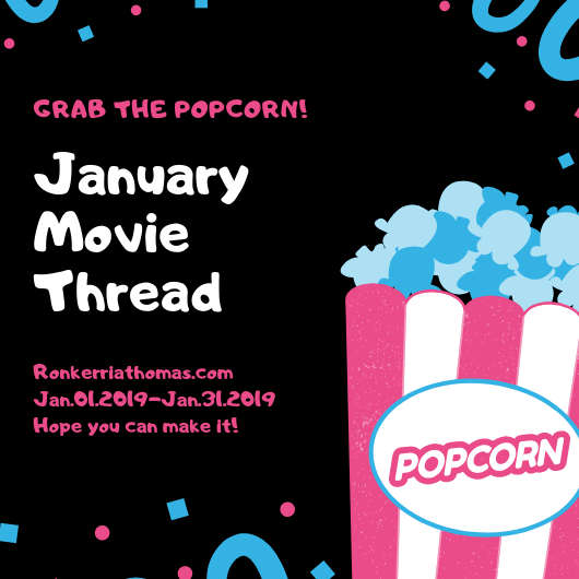 January Movie Thread